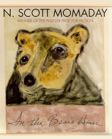 In the Bear's House: Momaday, N. Scott