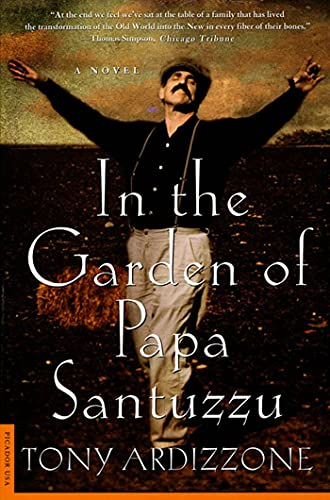 In the Garden of Papa Santuzzu: A Novel (0312263414) by Ardizzone, Tony
