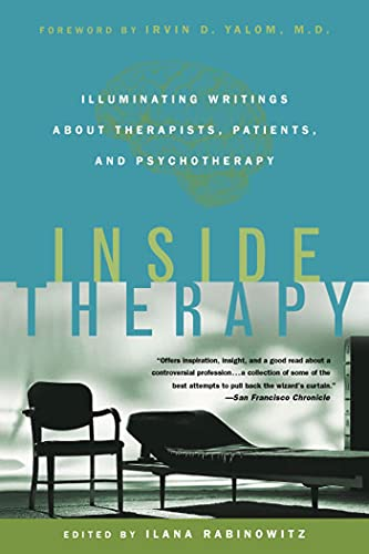 9780312263423: Inside Therapy: Illuminating Writings About Therapists, Patients, and Psychotherapy