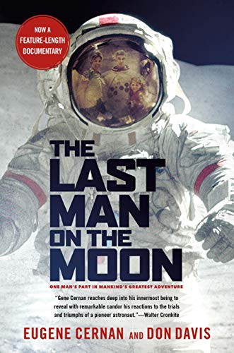 9780312263515: The Last Man on the Moon: Astronaut Eugene Cernan and America's Race in Space