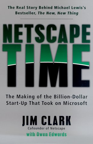 9780312263614: Netscape Time: The Making of the Billion-Dollar Start-Up That Took on Microsoft