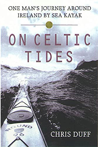 9780312263683: On Celtic Tides: One Man's Journey Around Ireland by Sea Kayak
