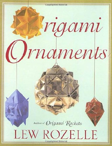 9780312263690: Origami Ornaments: The Ultimate Kusudama Book