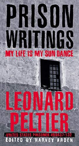 9780312263805: Prison Writings: My Life Is My Sun Dance