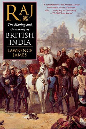 9780312263829: Raj: The Making and Unmaking of British India
