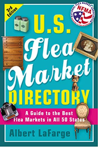 9780312264055: U.S. Flea Market Directory, 3rd Edition: A Guide to the Best Flea Markets in all 50 States
