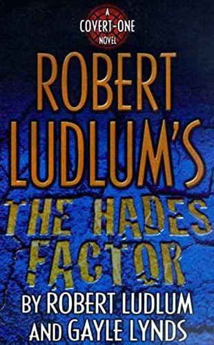 9780312264376: Robert Ludlum's The Hades Factor: A Covert-One Novel