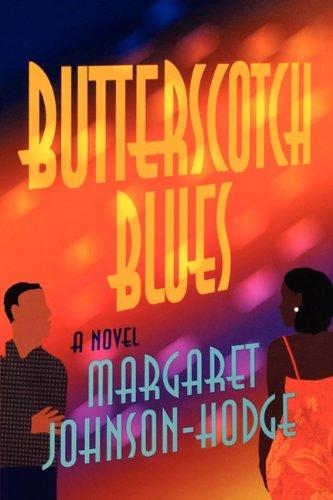 Butterscotch Blues.: Johnson Hodge, Marga.
