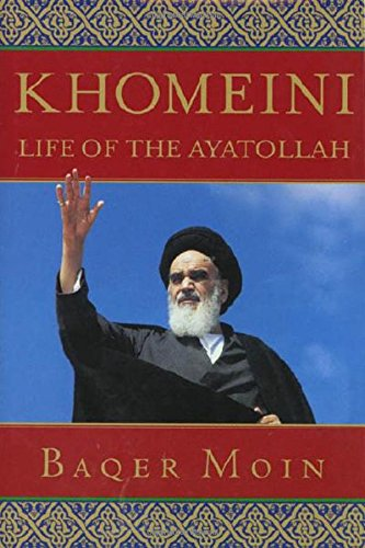 9780312264901: Khomeini: Life of the Ayatollah