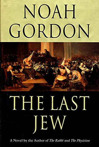 The Last Jew: Gordon, Noah