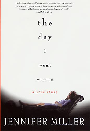 9780312265717: The Day I Went Missing: A True Story