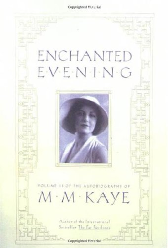 9780312265816: Enchanted Evening: Volume III of the Autobiography of M. M. Kaye