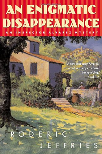9780312265830: An Enigmatic Disappearance (Inspector Alvarez Novels)