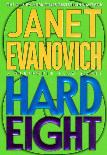 Hard Eight ***SIGNED & DATED***: Janet Evanovich