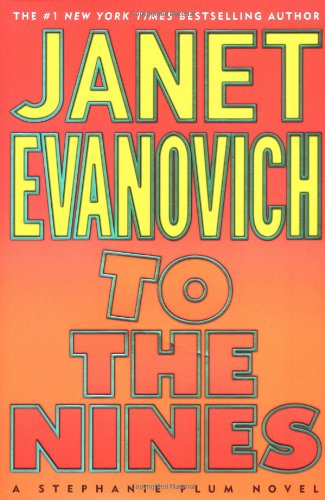 To The Nines ***SIGNED & DATED***: Janet Evanovich