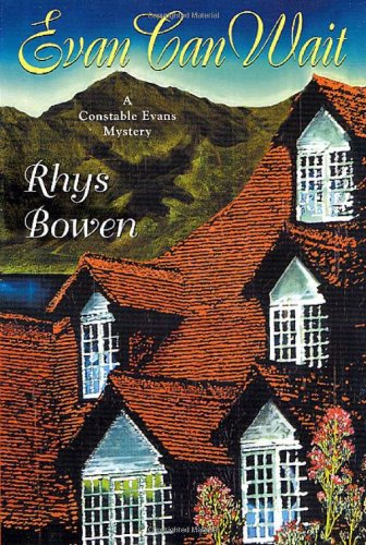 Evan Can Wait (Constable Evans Mysteries): Bowen, Rhys
