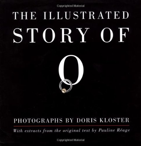 The Illustrated Story Of O: Reage, Pauline