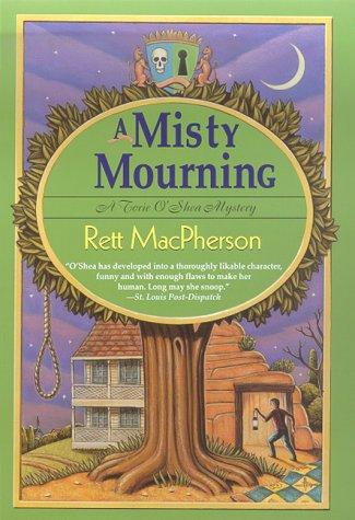 A Misty Mourning (Torie O'Shea Mysteries) (0312266197) by MacPherson, Rett
