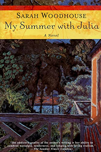 My Summer with Julia: Woodhouse, Sarah