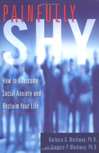 9780312266288: Painfully Shy: How to Overcome Social Anxiety and Reclaim Your Life