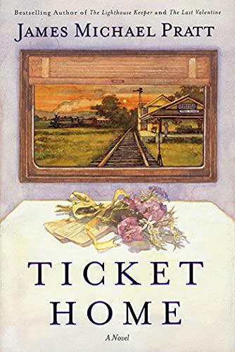 9780312266332: Ticket Home: A Novel