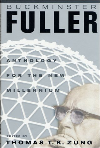 9780312266394: Buckminster Fuller: Anthology for the New Millennium