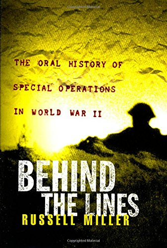 9780312266424: Behind the Lines: The Oral History of Special Operations in World War II