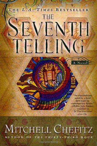 The Seventh Telling: The Kabbalah of Moeshe Katan: Chefitz, Mitchell