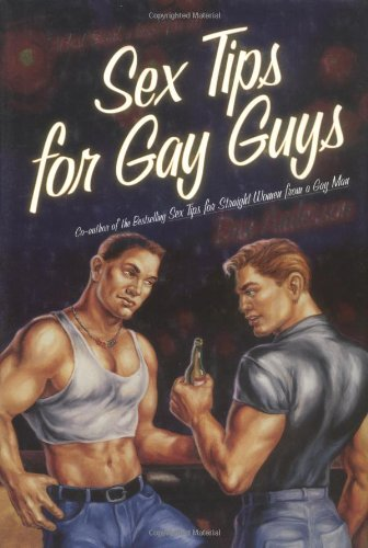 9780312266462: Sex Tips for Gay Guys