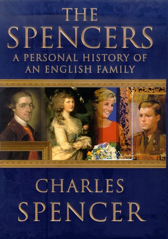 9780312266493: The Spencers: A Personal History of an English Family