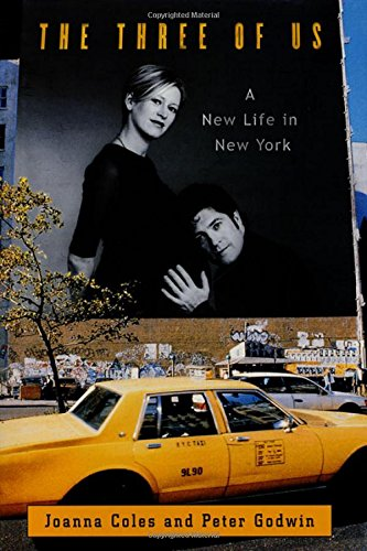 9780312266677: The Three of Us: A New Life in New York