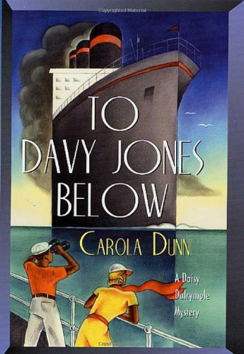 To Davy Jones Below ***SIGNED REVIEW COPY***: Carola Dunn
