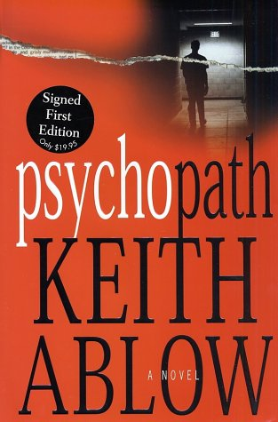 Psychopath: A Novel: Ablow, Keith