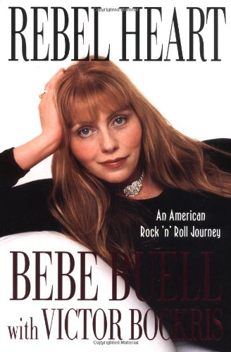 Rebel Heart : An American Rock 'n': Victor Bockris; Bebe