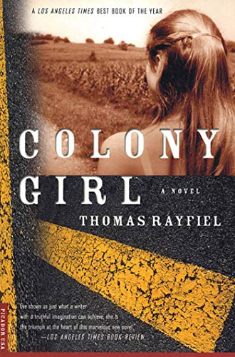 Colony Girl: A Novel: Thomas Rayfiel