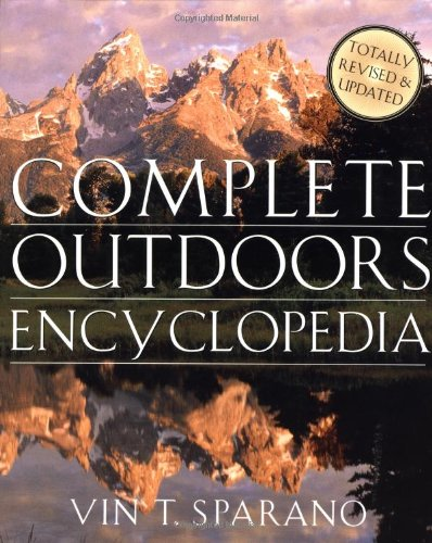 9780312267223: The Complete Outdoors Encyclopedia