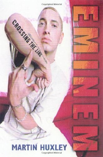 9780312267322: Eminem: Crossing the Line