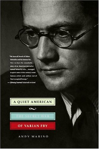 9780312267674: A Quiet American: The Secret War of Varian Fry