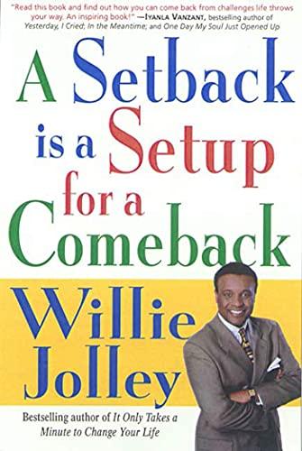 9780312267735: A Setback Is a Setup for a Comeback