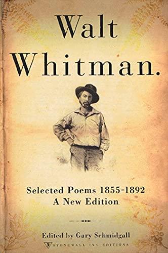 9780312267902: Walt Whitman: Selected Poems 1855-1892 (Stonewall Inn Editions)