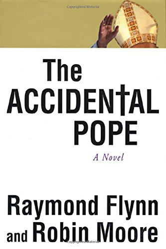 9780312268015: The Accidental Pope: A Novel
