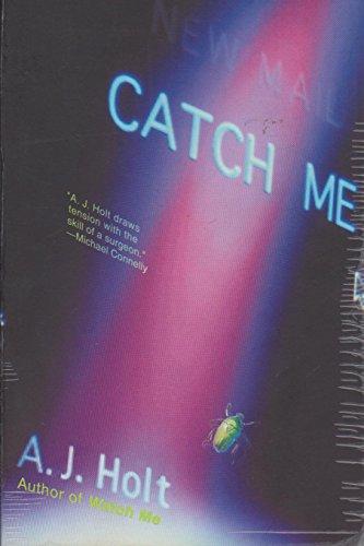 9780312268022: Catch Me (Jay Fletcher Thrillers)