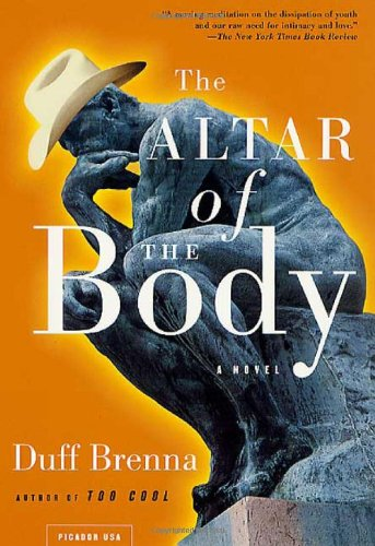 THE ALTAR OF THE BODY: Brenna, Duff