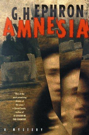 Amnesia: Ephron, G.H.