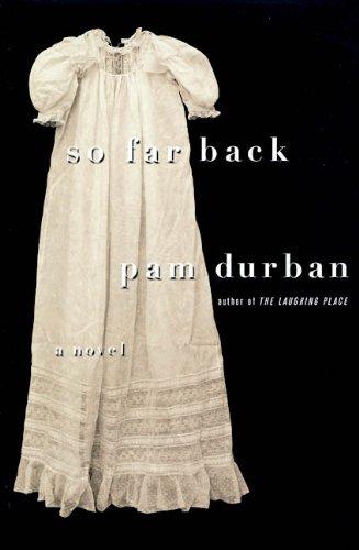 9780312268695: So Far Back: A Novel