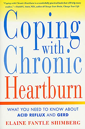 9780312268848: Coping with Chronic Heartburn: What You Need to Know About Acid Reflux and GERD