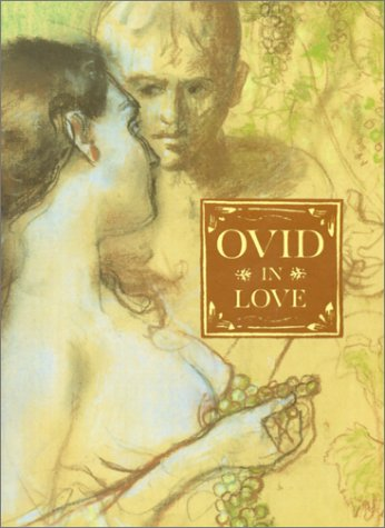9780312268916: Ovid in Love: Ovid's Amores