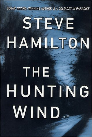 The Hunting Wind: An Alex McKnight Mystery (Alex McKnight Mysteries (Hardcover)) (Alex McKnight ...
