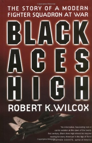 9780312269166: Black Aces High: The Story of a Modern Fighter Squadron at War