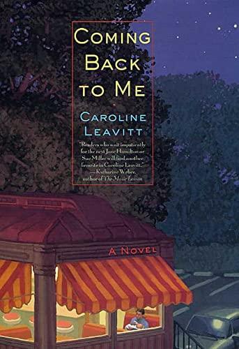 Coming Back to Me: Leavitt, Caroline